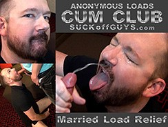 Cum Club Married Load from Suck Off Guys