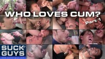 Who Loves Cum from Suck Off Guys