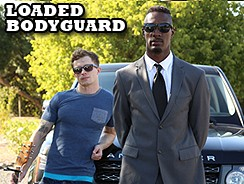 Loaded Bodyguard from Next Door World